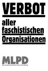 8. Verbot aller faschistischen Organisationen und ihrer Propaganda!