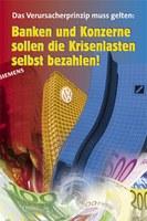 Das Verursacherprinzip muss gelten: Banken und Konzerne sollen die Krisenlasten selbst bezahlen! Zweite Auflage erschienen.