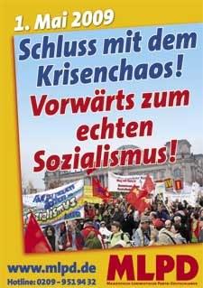 Schluss mit dem Krisenchaos - Vorwärts zum echten Sozialismus