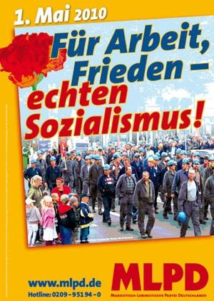 1.Mai 2010: Für Arbeit, Frieden - echten Sozialismus