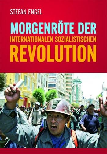 """""""Fundiert, perspektivisch, mutig"""" - neues Buch """"Morgenröte der internationalen sozialistischen Revolution"""" erschienen"""