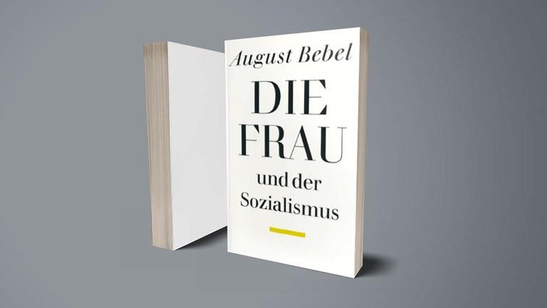 100. Todestag von August Bebel: Mit fremden Federn …
