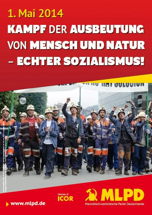 Kampf der Ausbeutung von Mensch und Natur –  echter Sozialismus!