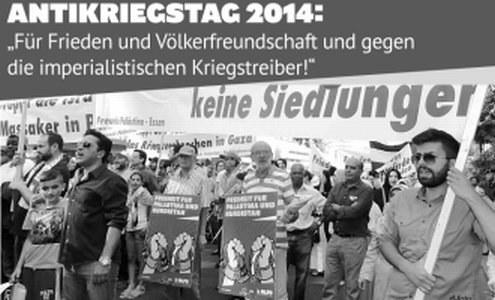 """Antikriegstag 2014: """"Für Frieden und Völkerfreundschaft und gegen  die imperialistischen Kriegstreiber!"""""""