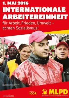 1.Mai - Internationale Arbeitereinheit für Arbeit, Frieden, Umwelt - echten Sozialismus