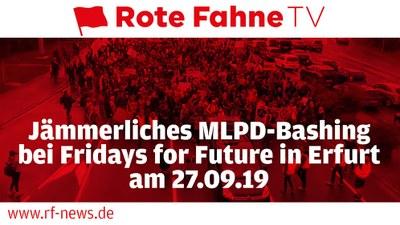 Jämmerliches MLPD-Bashing bei Fridays for Future in Erfurt am 27.09.