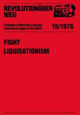 Fight Liquidationism