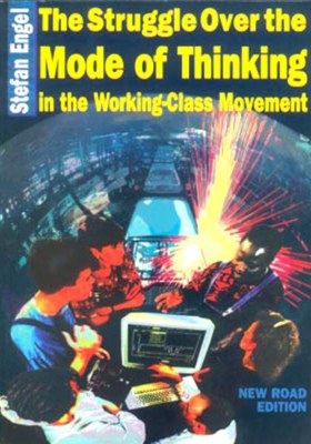 The Struggle over the Mode of Thinking in the Working-Class Movement