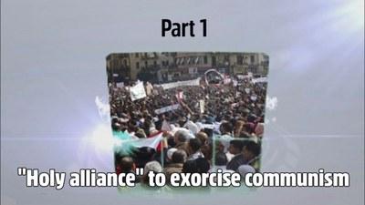"""""""Holy Alliance"""" to Exorcise Communism"""