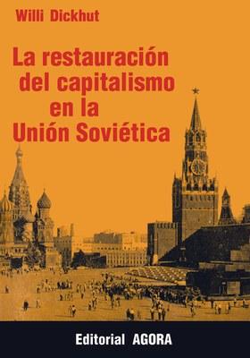 La restauración del capitalismo en la Unión Soviética