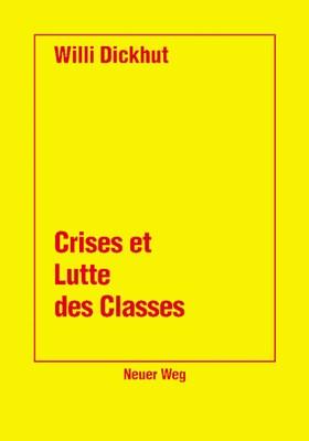 Crises et lutte des classes