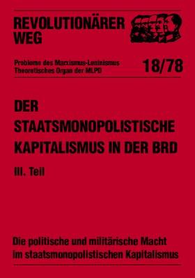 Der staatsmonopolistische Kapitalismus in der BRD - RW18