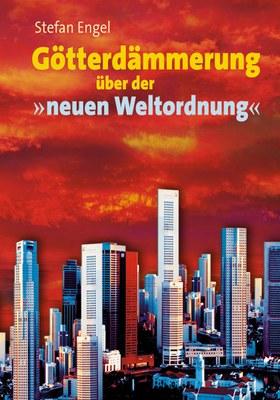 Götterdämmerung über der neuen Weltordnung