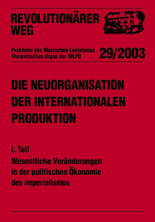 Die Neuorganisation der internationalen Produktion