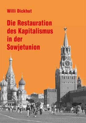 Die Restauration des Kapitalismus in der Sowjetunion
