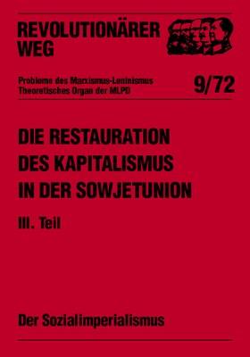Die Restauration des Kapitalismus in der Sowjetunion - RW9