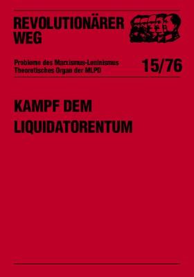 Kampf dem Liquidatorentum