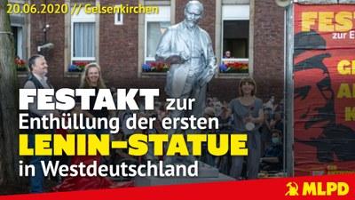 Lenin-Statue in Gelsenkirchen! - Festakt zur Enthüllung am 20.06.2020