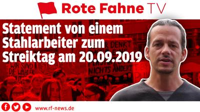 Statement zum Streiktag am 20.09. vom Stahlarbeiter Markus Stockert | RF-TV